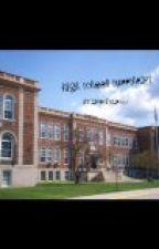 High School Sweetheart by ZaneIsBae101