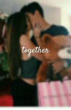 Together .  by AndreeaFoley