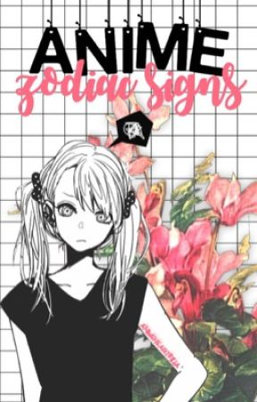 Anime Zodiac Signs by animeheartfilia