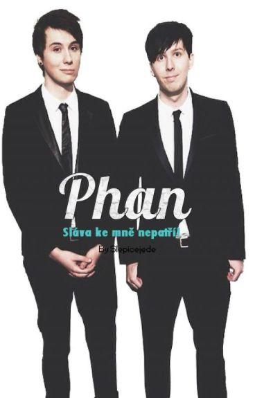 Phan- Sláva ke mně nepatří!