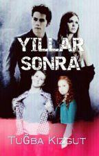 YILLAR SONRA by cansinkzgt2804