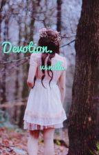 Devotion.  by v4nilla