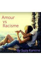 Amour  vs Racisme by SuzyKareine