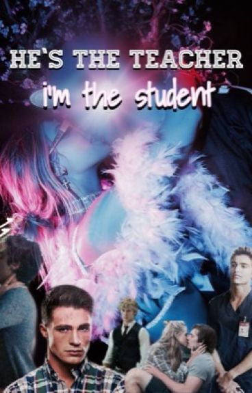 he's the Teacher - I'm the Student.