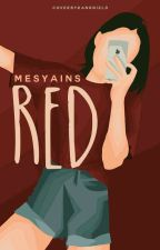 RED ✔ by mesyains