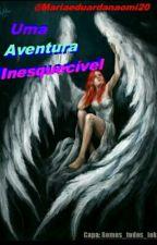 Uma aventura inesquecível: o livro das almas  by Mariaeduardanaomi120