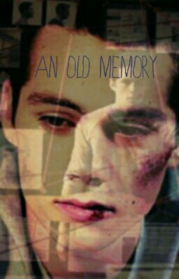 An Old Memory (Stiles x reader)