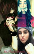1000 Hands (Camren/You) (ON HOLD AND UNDERGOING REWRITING) by Pricefieldforever