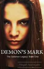 Demon's Mark #Wattys2016 by meganapplegate