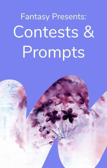 Contests and Writing Prompts
