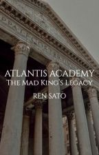 Atlantis Academy of Gods and Goddesses (Revising And Currently The First Draft) by TheAnonymousBastard