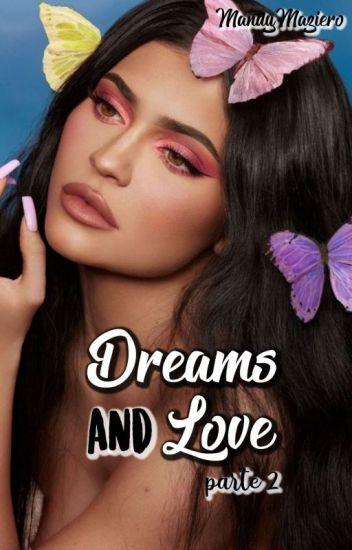 Dreams And Love ♡ Season 2