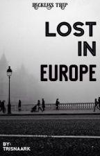 LOST IN EUROPE by trisnaark