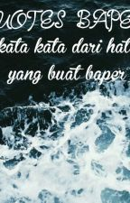 QUOTES BAPER  by sherenwrite