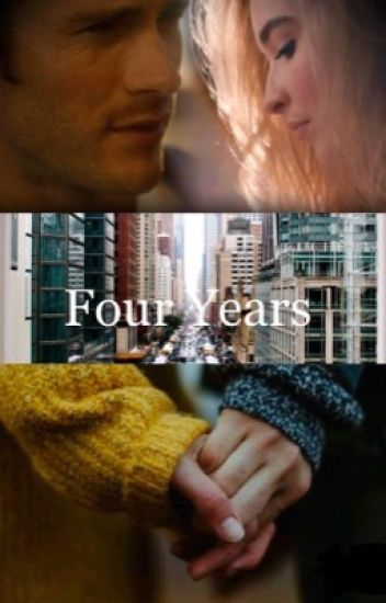 Four Years (sequel to Promise Me)