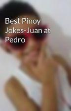 Best Pinoy Jokes-Juan at Pedro by MarcBorjaII