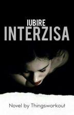 Iubire Interzisă -- h.s fanfic by Thingsworkout