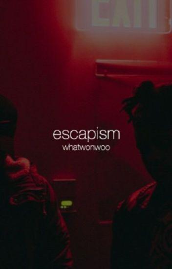escapism | meanie
