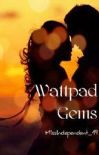 Wattpad Gems by exoticus