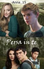 The Maze Runner - Persa in te [In Revisione] by -Anna_15