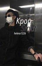Kpop Smut (From Tumblr) by helena1226