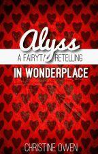 Alyss in Wonderplace by Christine_Owen