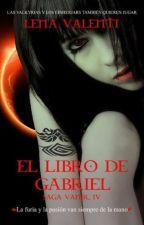il libro di Gabriel- Lena Valenti by want_to_dream