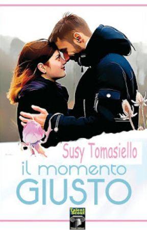 Il momento giusto by SusyToma