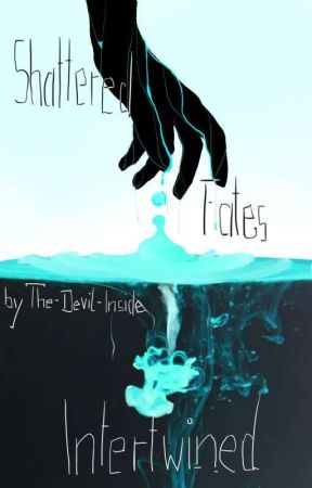 Shattered Fates - Intertwined by The-Devil-Inside