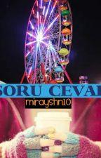 Soru Cevap by mirayshn10