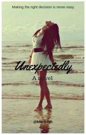 Unexpectedly #Ongoing  #Wattys2016  by black-ish