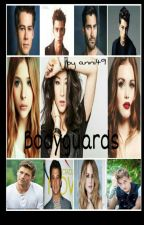 Bodyguards #wattys2017 by anni49