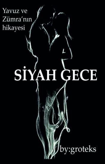 SİYAH GECE