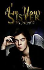 I'm your Sister II1D (PRZEMEBLOWANIE!!) by Ms_Joker02