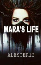 MARA'S LIFE by ALESGER12