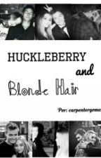 Huckleberry and Blonde Hair  by carpentergomez