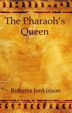 The Pharaoh's Queen by Roberta_Jenkinson19