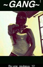 Gang by une_reubeuu_12