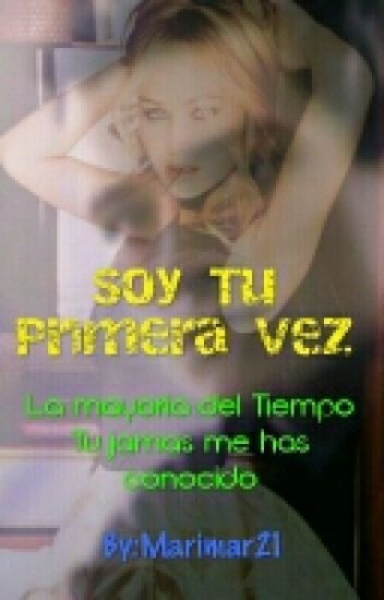 Soy Tu Primera Vez (Katniss Y Peeta)