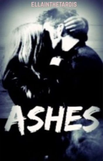 Ashes ~ (a TenRose Fanfiction)