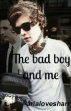 •The Bad boy And Me• by LadyJ09