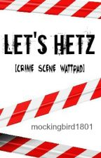 Let's hetz by mockingbird1801