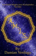 Academia Mágica A.M.I.S. by DamianVerdugo