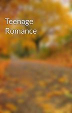 Teenage Romance by livvyewa