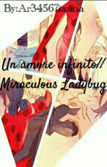 Un Amore Infinito//Miraculous Ladybug