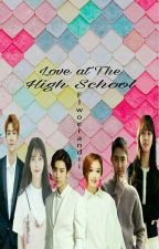 Love At The High School by Flowerandii