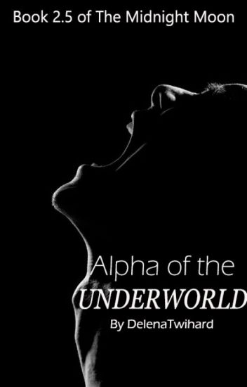 Alpha Of The Underworld #2.5 (On Hold)