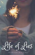 Life Of Lies [GxG] by MarinaRiviera