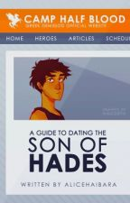 A Guide to Dating the Son of Hades  by Alicehaibara