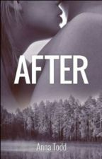 AFTER by Anna Todd | Translated in Romanian by xZxBellaxZx